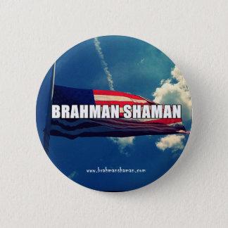 BRAHMAN SHAMAN - FLAG BUTTON