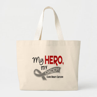Brain Cancer MY HERO MY DADDY 42 Large Tote Bag