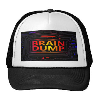 Brain dump concept. trucker hat