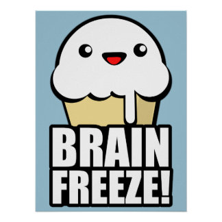 Brain Freeze Poster