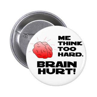 Brain Hurt Black 2 Inch Round Button
