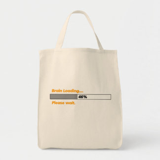 """Brain Loading Please Wait"" Funny Tote Bag"