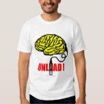 Brain to unload tshirts
