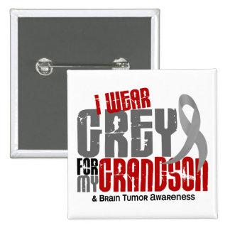 Brain Tumor I Wear Grey For My Grandson 6.2 2 Inch Square Button