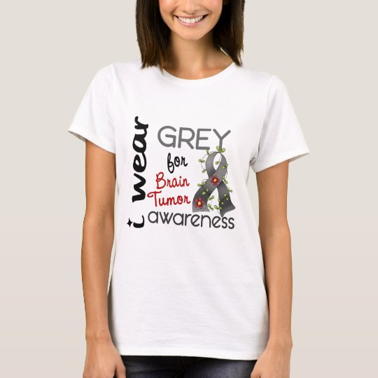 Brain Tumour I Wear Grey For Awareness 43 T-Shirt