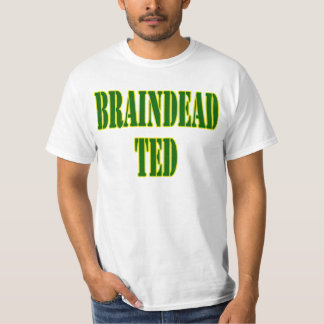 BRAINDEAD TED T-Shirt