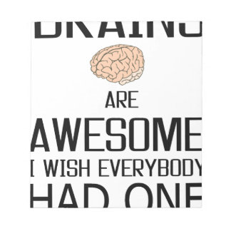 Brains Are Awesome Notepad