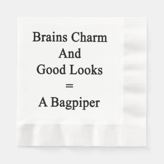 Brains Charm And Good Looks = A Bagpiper Paper Napkin