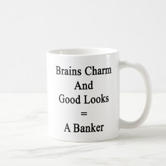 Brains Charm And Good Looks Equals A Banker Coffee Mug