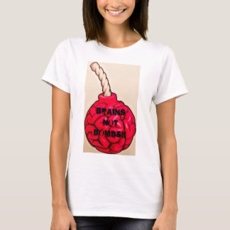 Brains Not Bombs T-Shirt