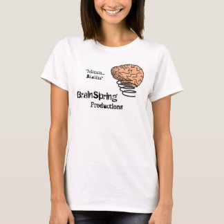 BrainSpring Productions T-Shirt