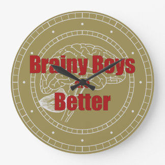 Brainy Boys Are Better Wallclocks