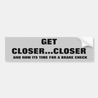Brake check brake down bumper sticker
