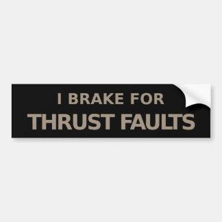 Brake for Faults Bumper Sticker