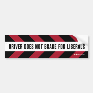 brake for liberals bumper sticker