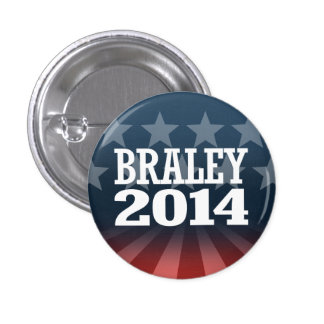 BRALEY 2014 PINBACK BUTTONS