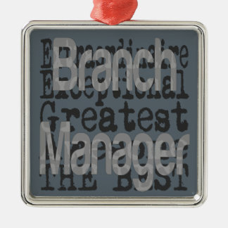 Branch Manager Extraordinaire Metal Ornament