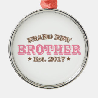 Brand New Brother Est. 2017 (Pink) Silver-Colored Round Ornament