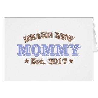 Brand New Mommy Est. 2017 (Purple) Card