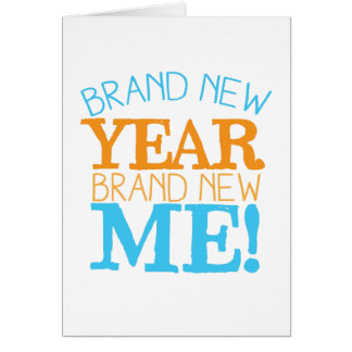Brand new Year Brand new ME! Greeting Card