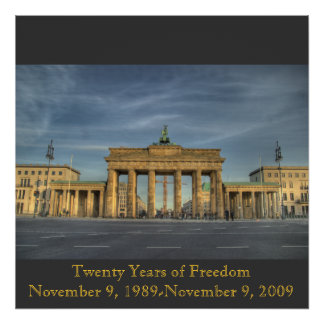BrandenburgerTOR_16b, Twenty Years of FreedomNo... Poster