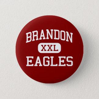 Brandon - Eagles - High School - Brandon Florida 2 Inch Round Button