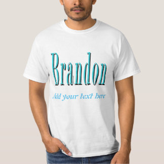 Brandon, Name Logo, Personalize With Your Text, T-Shirt