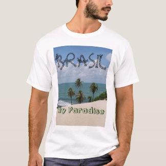 BRASIL, My Paradise T-Shirt