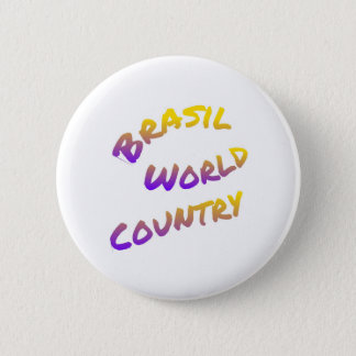 Brasil world country, colorful text art 2 inch round button