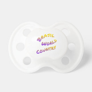 Brasil world country, colorful text art pacifier