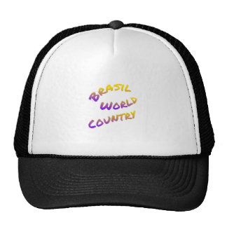Brasil world country, colorful text art trucker hat