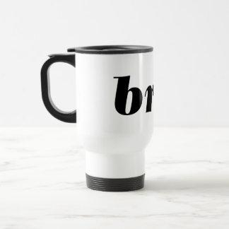 BRAT - Word.... express yourself! Travel Mug