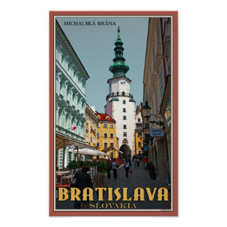 Bratislava - Michael's Tower Poster