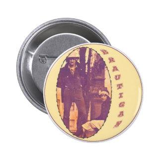Brautigan 2 Inch Round Button