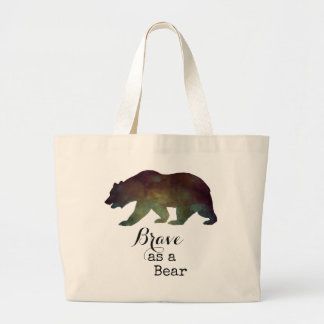 Brave as a Bear Watercolor Typography Large Tote Bag