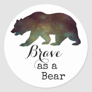 Brave as a Bear Watercolor Typography Round Sticker