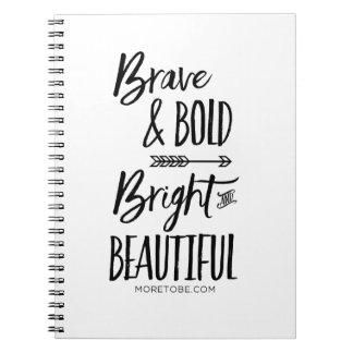 Brave & Bold, Bright & Beautiful Journal