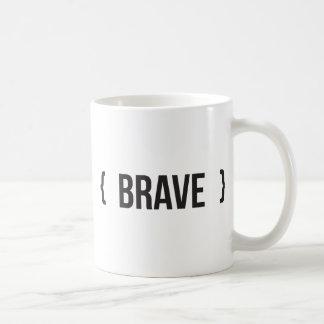 Brave - Bracketed - Black and White Coffee Mug