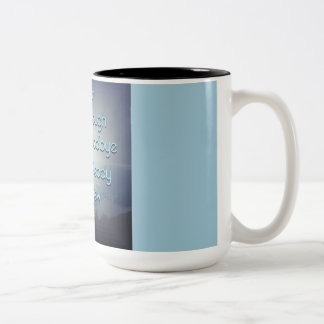 Brave enough to say goodbye Two-Tone coffee mug