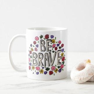 Brave Floral Mug