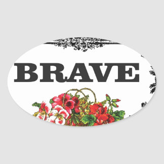 brave flower art oval sticker