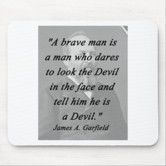 Brave Man - James Garfield Mouse Pad