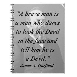 Brave Man - James Garfield Notebook