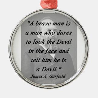Brave Man - James Garfield Silver-Colored Round Ornament