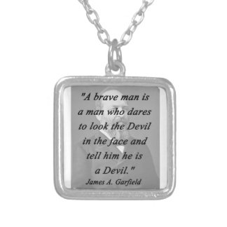 Brave Man - James Garfield Silver Plated Necklace
