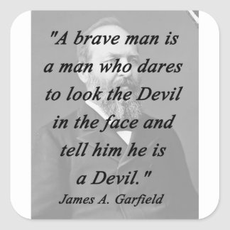 Brave Man - James Garfield Square Sticker