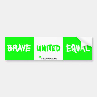 Brave United Equal - Green Bumper Sticker