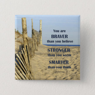Braver than you believe 2 inch square button