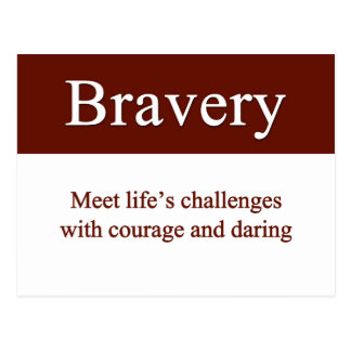 Bravery lets us meet life's challenges postcard