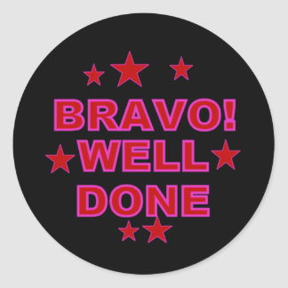 Bravo Well Done Stickers
